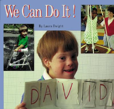 We Can Do It! - Dwight, Laura (Photographer)