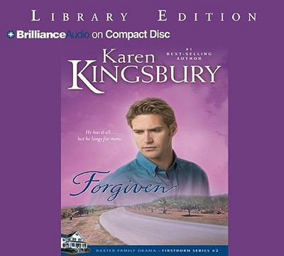 Forgiven - Kingsbury, Karen, and Burr, Sandra (Read by)
