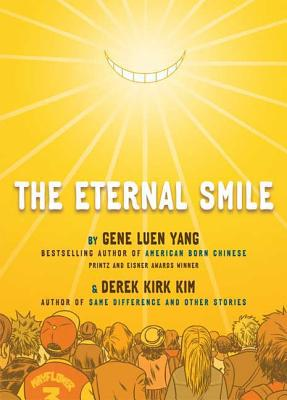 The Eternal Smile: Three Stories - Yang, Gene Luen