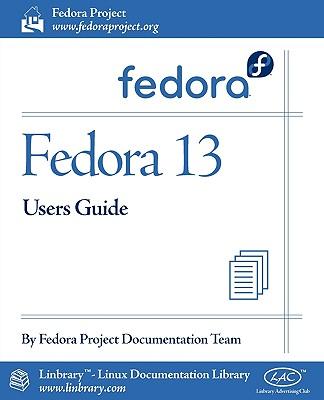 Fedora 13 User Guide - Fedora Documentation Project