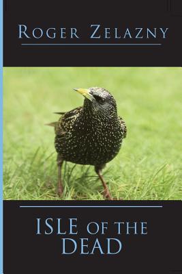 Isle of the Dead - Zelazny, Roger