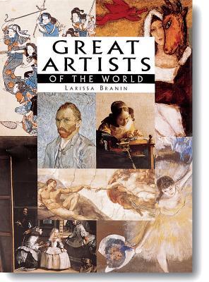 Great Artists of the World - Kalitina, Nina, and New Line Books, and Branin, Larissa