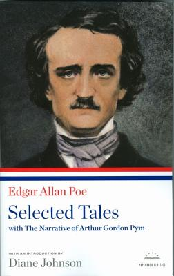Selected Tales - Poe, Edgar Allan, and Johnson, Diane (Introduction by)