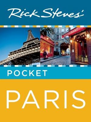 Rick Steves' Pocket Paris - Steves, Rick, and Smith, Steve, and Openshaw, Gene