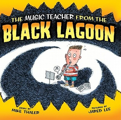 Music Teacher from the Black Lagoon - Thaler, Mike