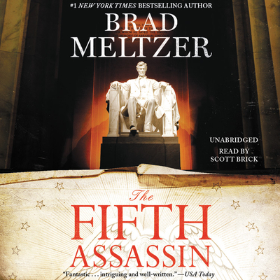 The Fifth Assassin - Meltzer, Brad, and Brick, Scott (Read by)