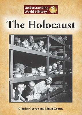 The Holocaust - George, Charles, and George, Linda