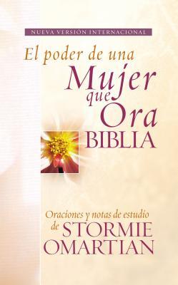 El Poder de una Mujer Que Ora Biblia-NVI - Omartian, Stormie (Contributions by)