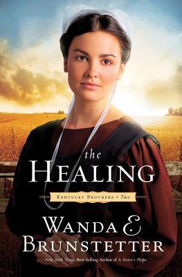 The Healing - Brunstetter, Wanda E