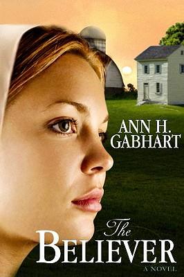 The Believer - Gabhart, Ann H