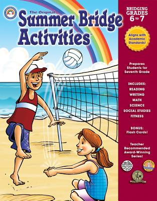 The Original Summer Bridge Activities Bridging Grades 6 to 7 - Van Leeuwen, Michele D (Editor)