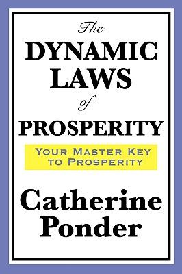 The Dynamic Laws of Prosperity - Ponder, Catherine