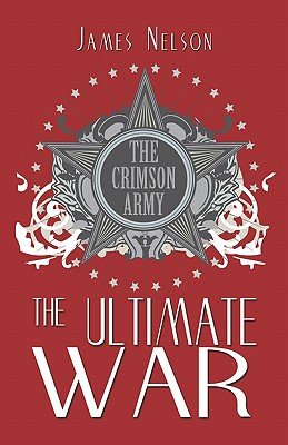 The Ultimate War - Nelson, James