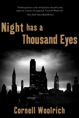 Night Has a Thousand Eyes - Woolrich, Cornell