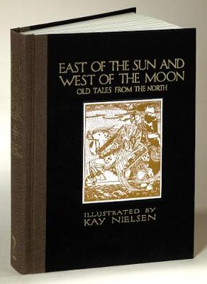 East of the Sun and West of the Moon: Old Tales from the North -