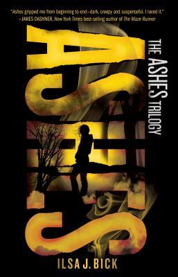 Ashes - Bick, Ilsa J