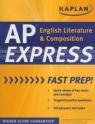 Kaplan AP English Literature & Composition Express - Kaplan (Creator)