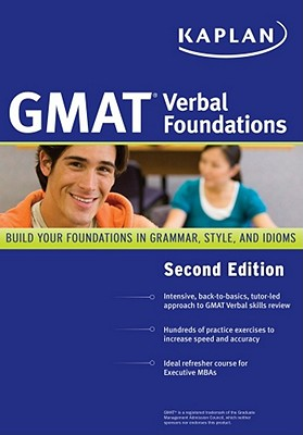 Kaplan GMAT Verbal Foundations - Staff of Kaplan Test Prep and Admissions
