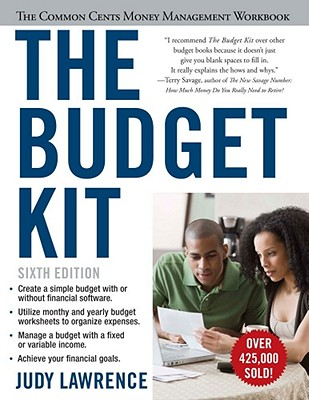 The Budget Kit: The Common Cents Money Management Workbook - Lawrence, Judy