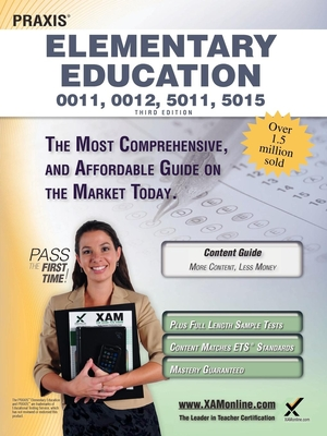 Praxis Elementary Education 0011, 0012, 5011, 5015 Teacher Certification Study Guide Test Prep - Wynne, Sharon A