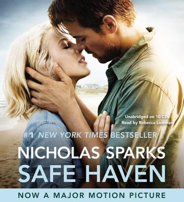 Safe Haven - Sparks, Nicholas, and Lowman, Rebecca (Read by)