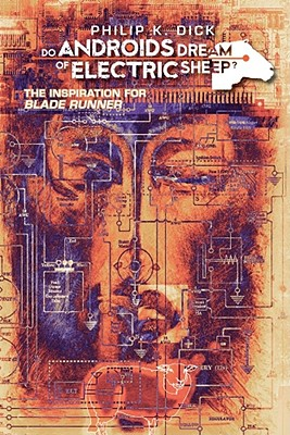 Do Androids Dream of Electric Sheep? Vol. 1 - Dick, Philip K