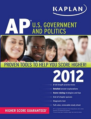 Kaplan AP U.S. Government and Politics - Kleinschmidt, Ulrich, and Brown, Willie L, Jr.