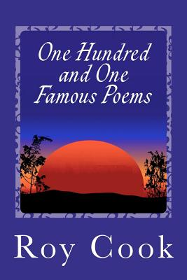 One Hundred and One Famous Poems - Cook, Roy
