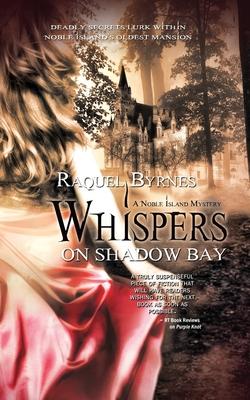 Whispers on Shadow Bay - Byrnes, Raquel