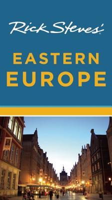 Rick Steves' Eastern Europe - Steves, Rick, and Hewitt, Cameron