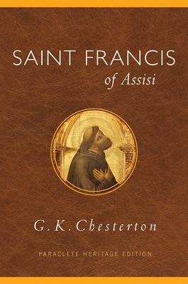 Saint Francis of Assisi - Chesterton, G K