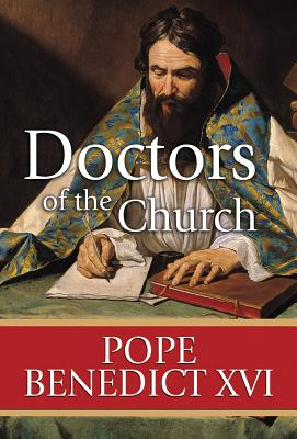 Doctors of the Church - Pope Benedict XVI