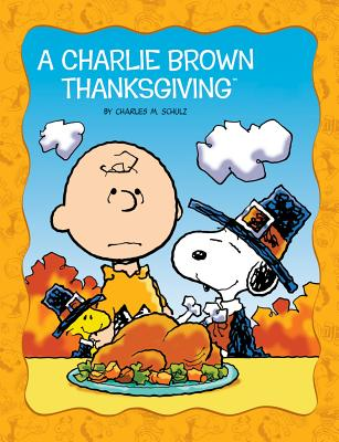 Charlie Brown Thanksgiving - Schulz, Charles M