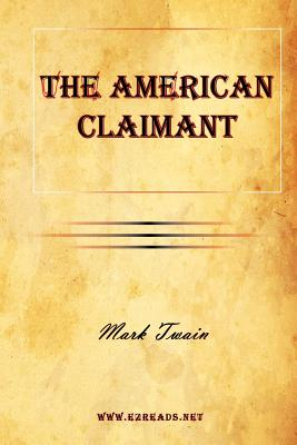 The American Claimant - Twain, Mark