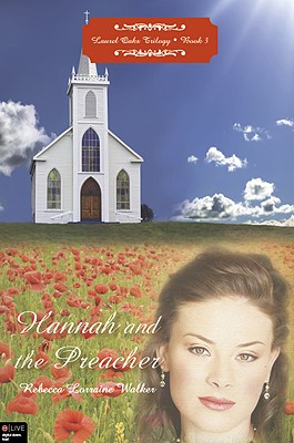 Hannah and the Preacher - Walker, Rebecca Lorraine