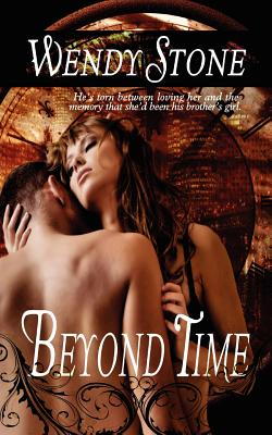 Beyond Time - Stone, Wendy, PhD, and Odgers, Sally (Editor)