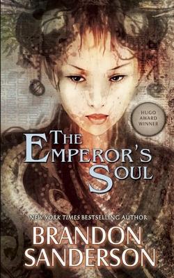 The Emperor's Soul - Sanderson, Brandon