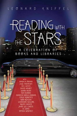 Reading with the Stars: A Celebration of Books and Libraries - Kniffel, Leonard (Editor)