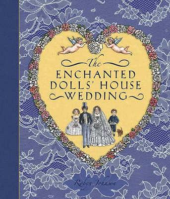 The Enchanted Dolls' House Wedding -