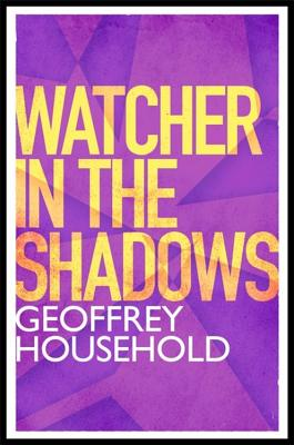 Watcher in the Shadows - Household, Geoffrey
