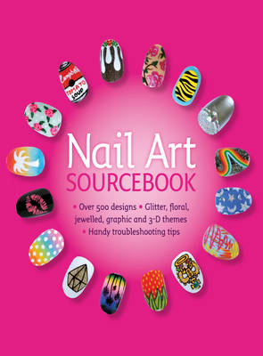 Nail art sourcebook: Over 500 Designs - Alexander, Pansy