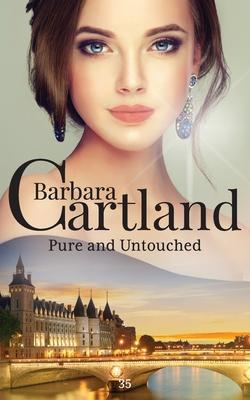 Pure and Untouched - Cartland, Barbara