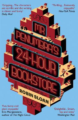 Mr Penumbra's 24-Hour Bookstore - Sloan, Robin