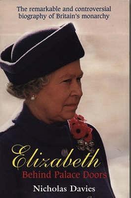 Elizabeth: Behind Palace Doors - Davies, Nicholas