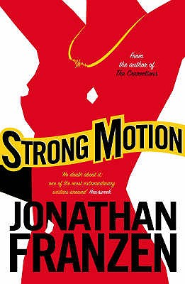 Strong Motion - Franzen, Jonathan