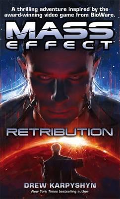 Mass Effect: Retribution - Karpyshyn, Drew