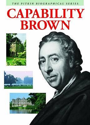 Capability Brown: The Master Gardener - Brimacombe, Peter, and Davis, Jenni (Editor)