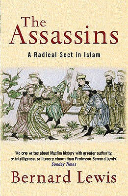 The Assassins: A Radical Sect in Islam - Lewis, Bernard