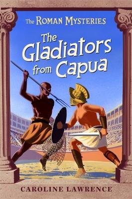 The Gladiators from Capua - Lawrence, Caroline
