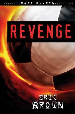Revenge - Brown, Eric